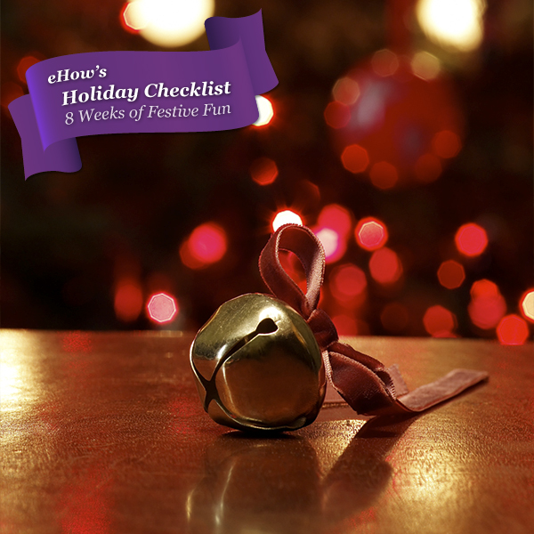 eHow's Holiday Checklist: Week 3